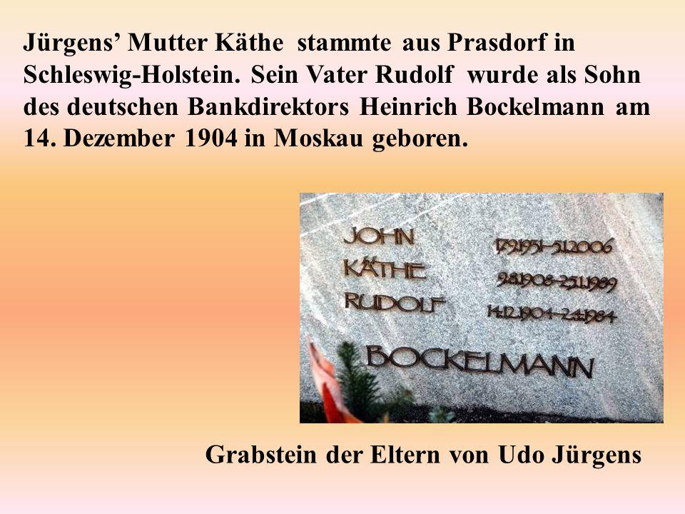 Jürgens' Mutter Käthe stammte aus Prasdorf in Schleswig-Holstein