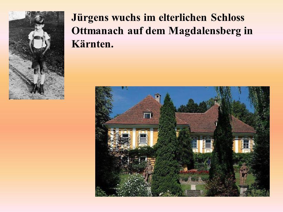 Jürgens wuchs im elterlichen Schloss Ottmanach auf dem Magdalensberg in Kärnten.