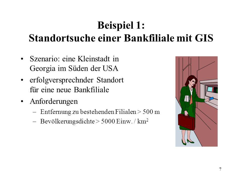 Beispiel 1: Standortsuche einer Bankfiliale mit GIS