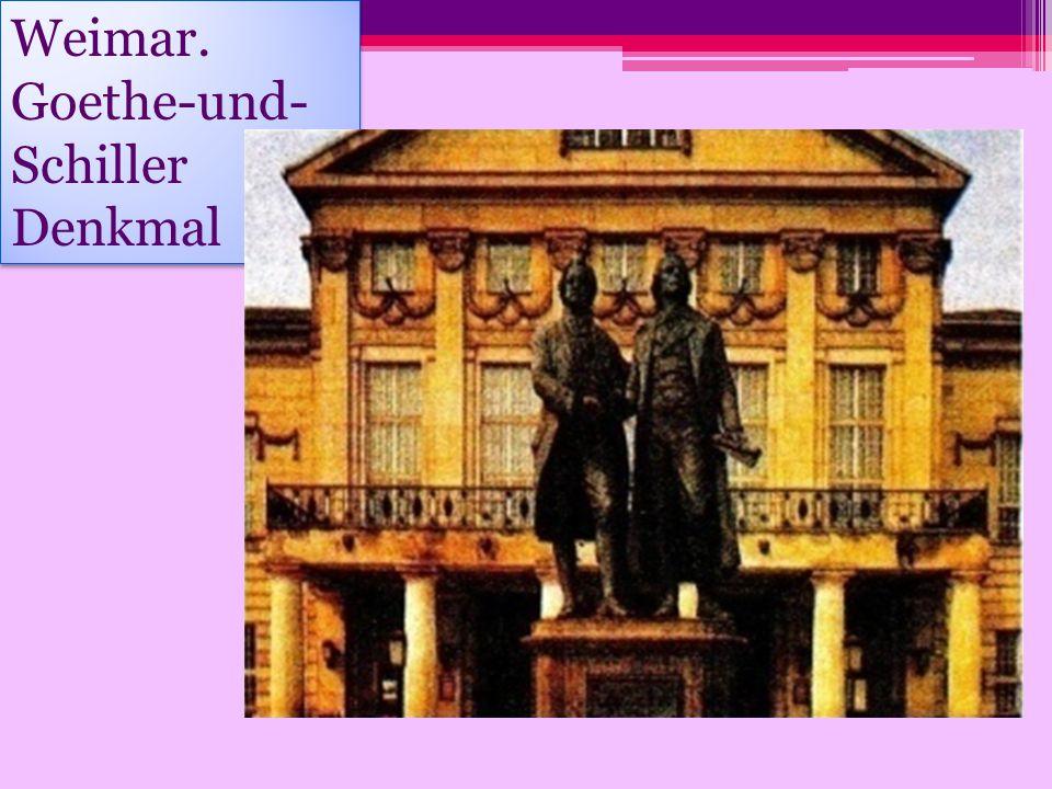 Weimar. Goethe-und-Schiller Denkmal