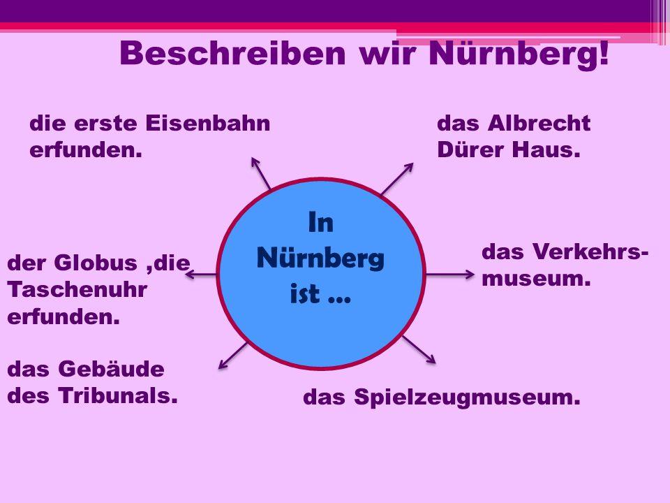 Beschreiben wir Nürnberg!