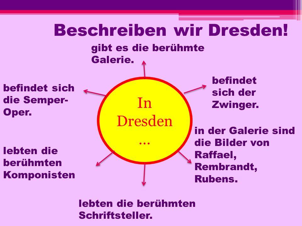 Beschreiben wir Dresden!
