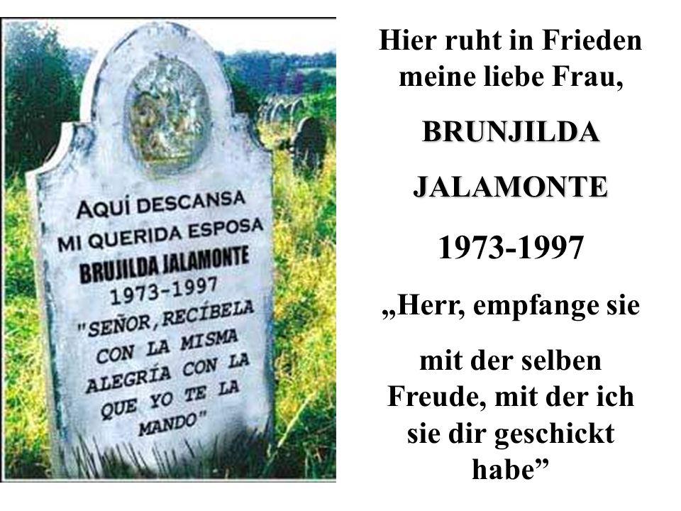 1973-1997 Hier ruht in Frieden meine liebe Frau, BRUNJILDA JALAMONTE