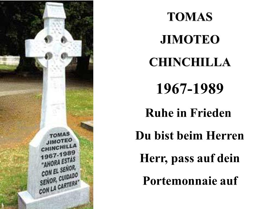 1967-1989 TOMAS JIMOTEO CHINCHILLA Ruhe in Frieden Du bist beim Herren