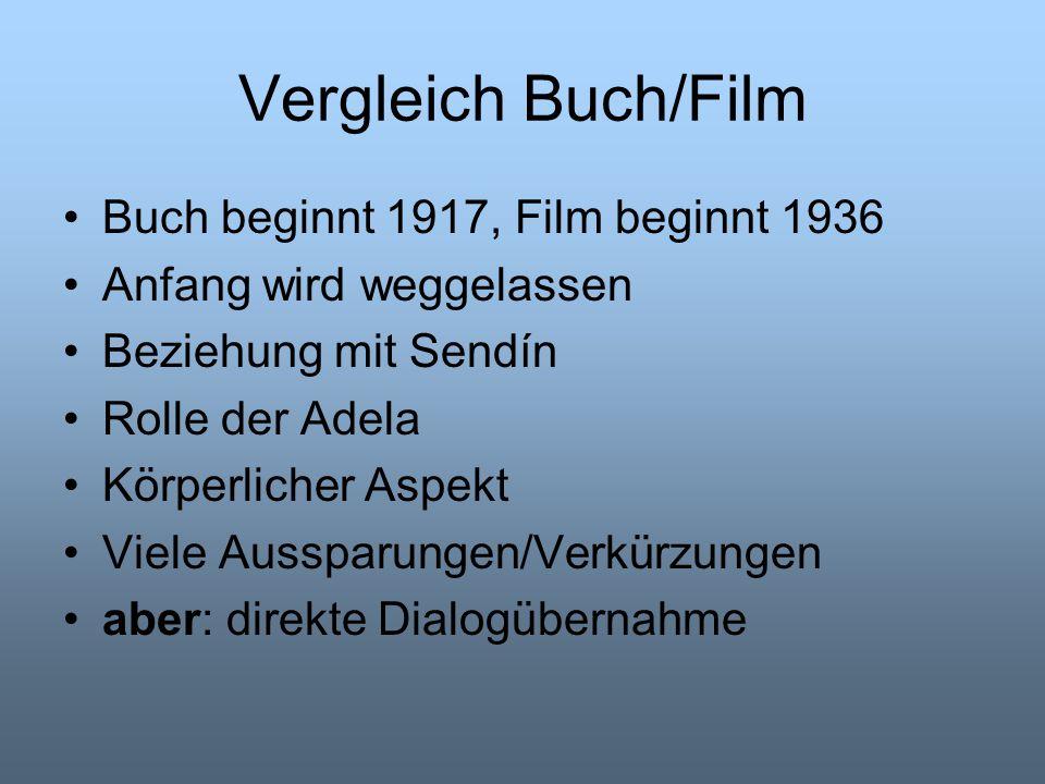 Vergleich Buch/Film Buch beginnt 1917, Film beginnt 1936
