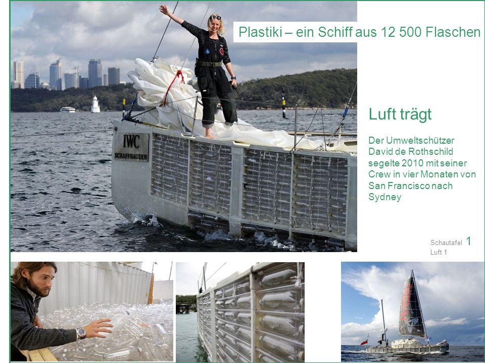 Luft trägt Plastiki – ein Schiff aus 12 500 Flaschen