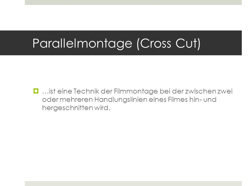 Parallelmontage (Cross Cut)