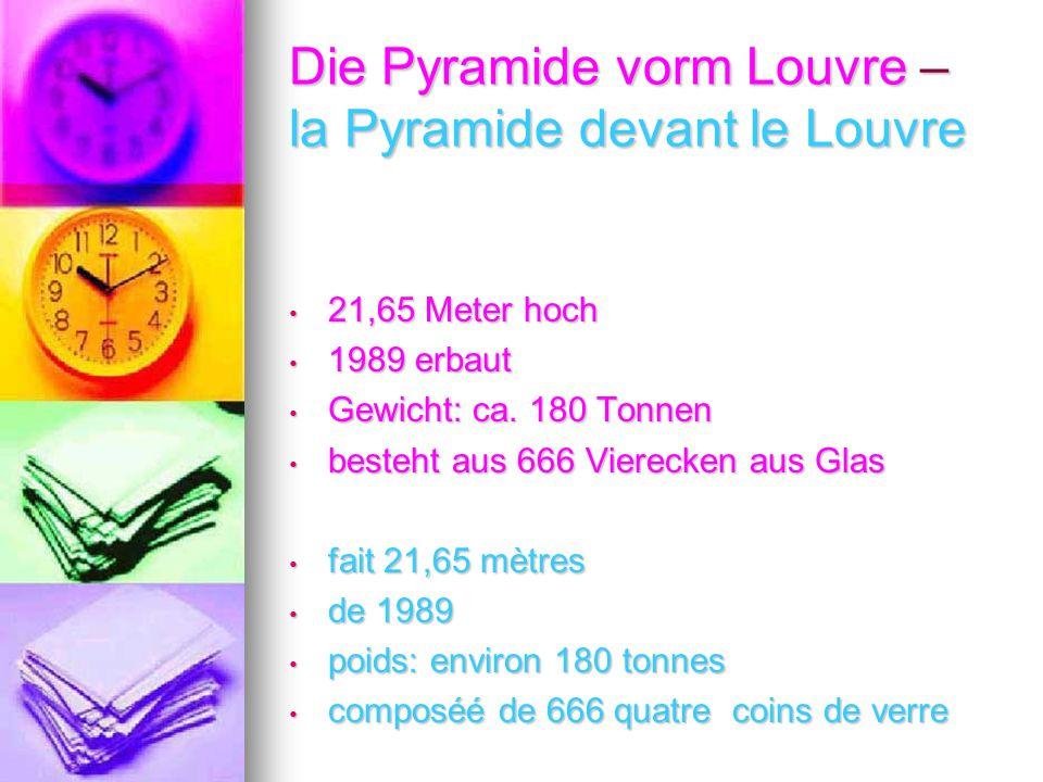 Die Pyramide vorm Louvre – la Pyramide devant le Louvre