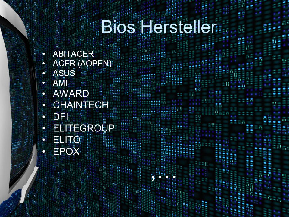 ,… Bios Hersteller AWARD CHAINTECH DFI ELITEGROUP ELITO EPOX ABITACER