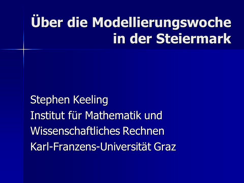 Über die Modellierungswoche in der Steiermark