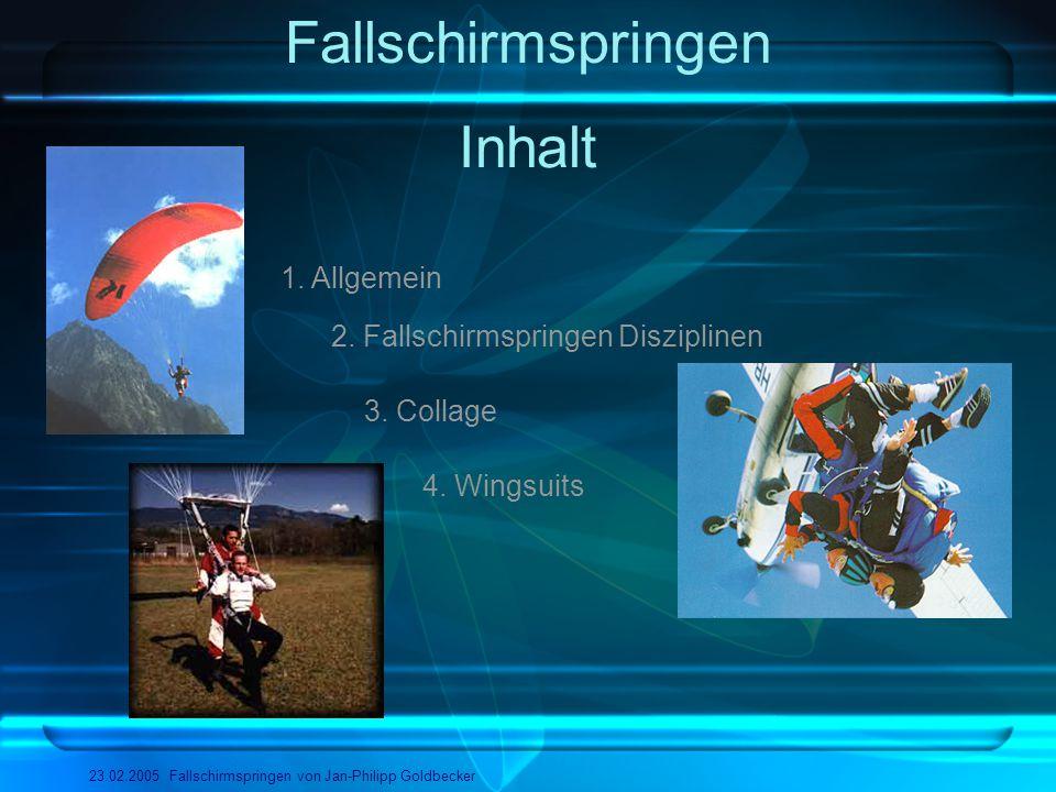 Fallschirmspringen Inhalt 1. Allgemein