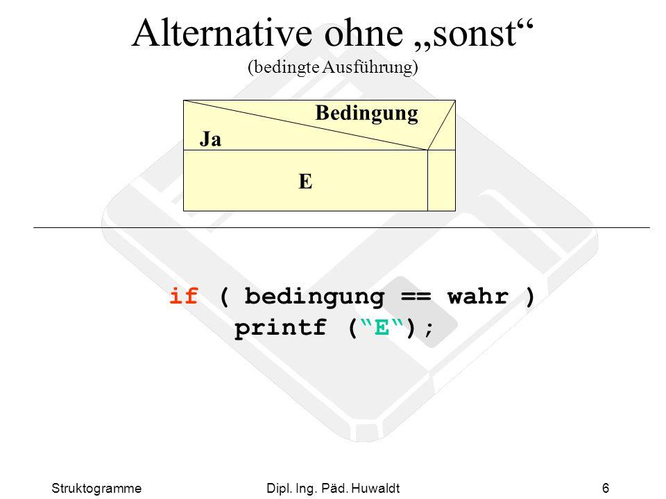 """Alternative ohne """"sonst (bedingte Ausführung)"""