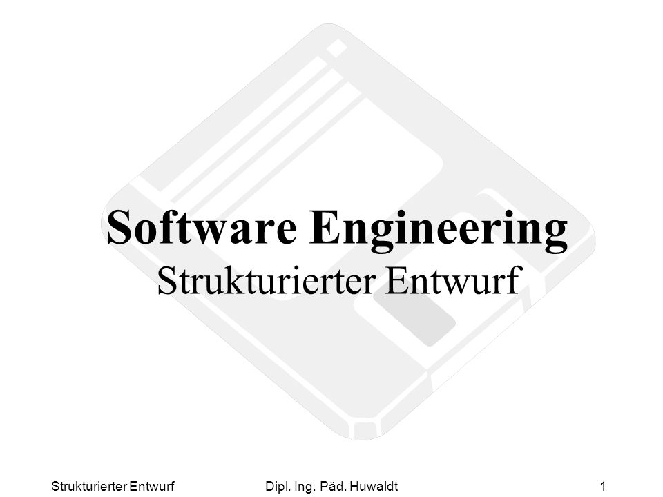 Software Engineering Strukturierter Entwurf