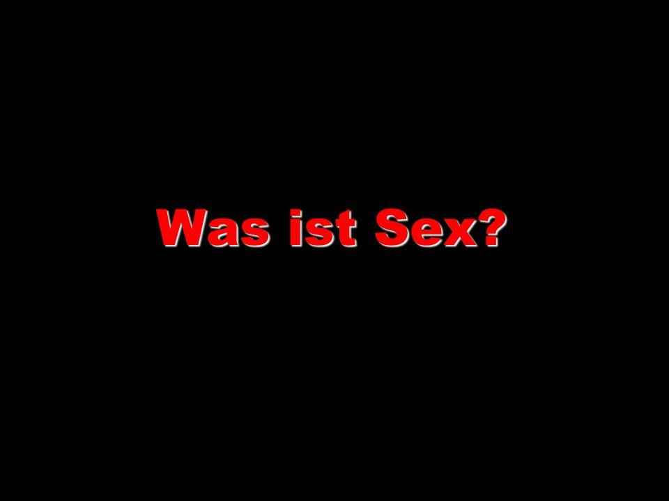 Was ist Sex