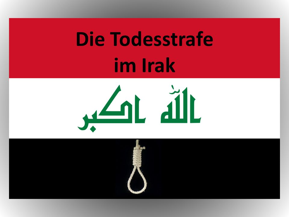 Die Todesstrafe im Irak