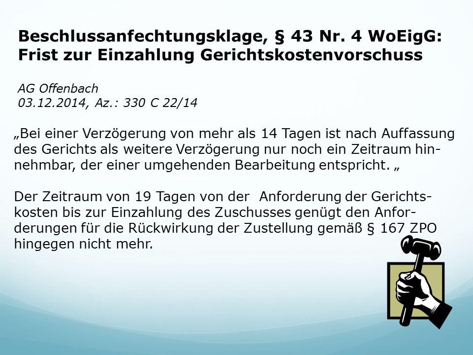 Beschlussanfechtungsklage, § 43 Nr. 4 WoEigG: