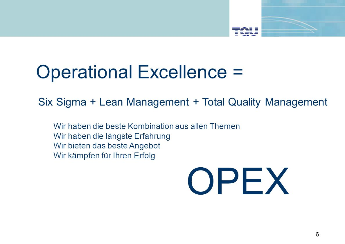 OPEX Operational Excellence =