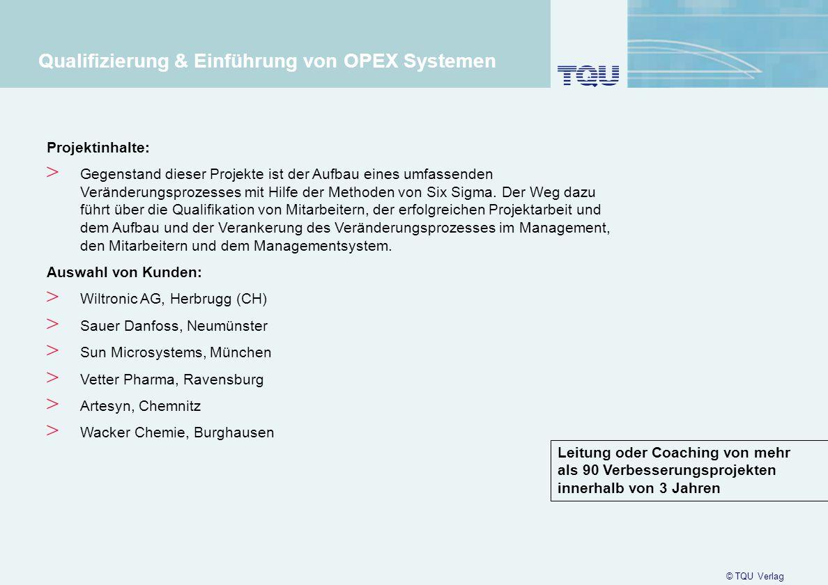 Qualifizierung & Einführung von OPEX Systemen