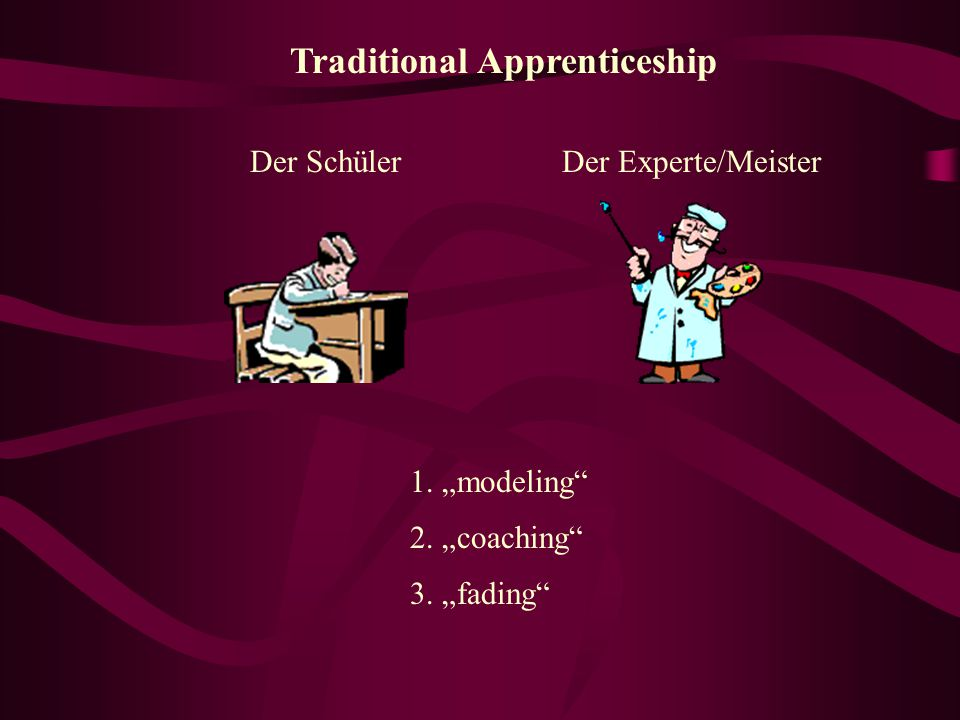 Traditional Apprenticeship