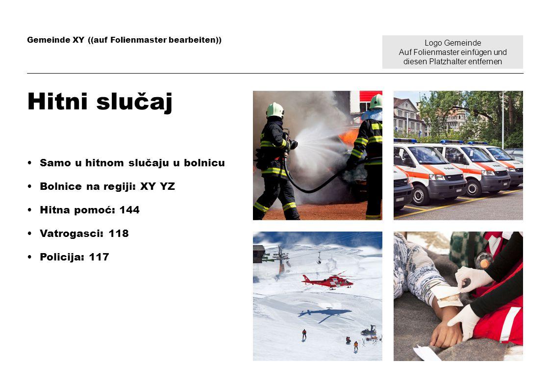 Hitni slučaj Samo u hitnom slučaju u bolnicu Bolnice na regiji: XY YZ