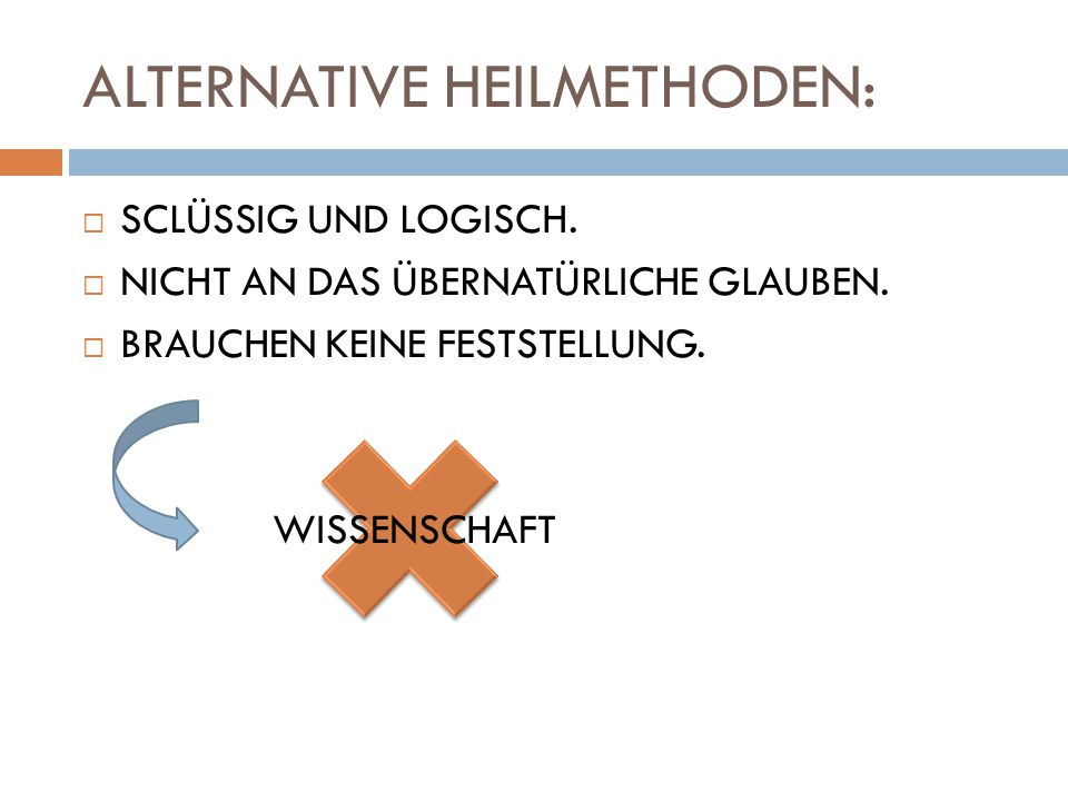 ALTERNATIVE HEILMETHODEN: