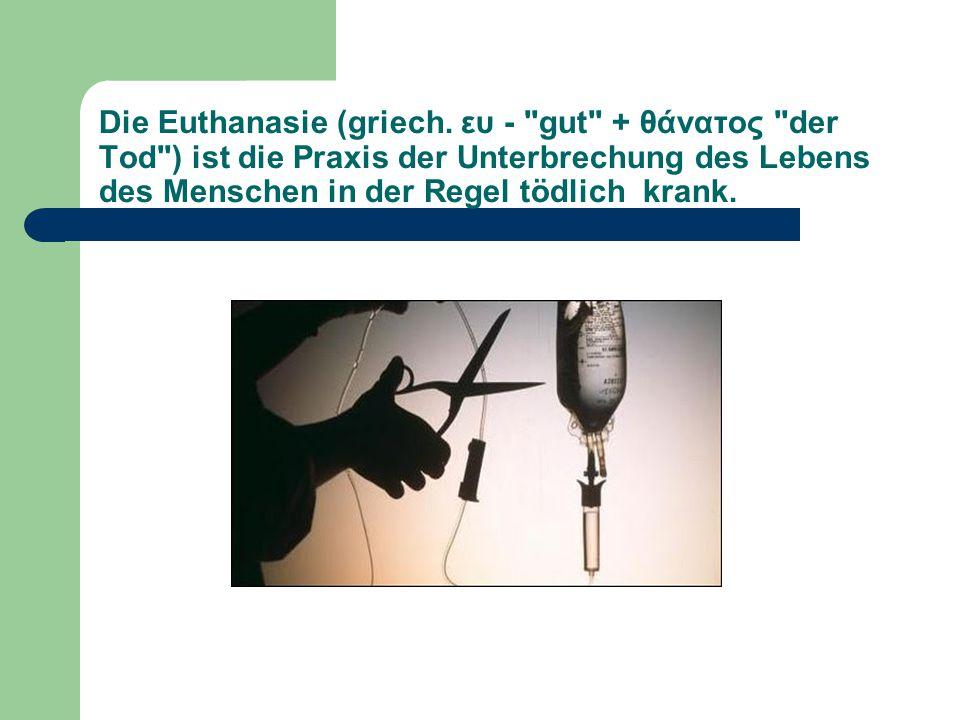 Die Euthanasie (griech