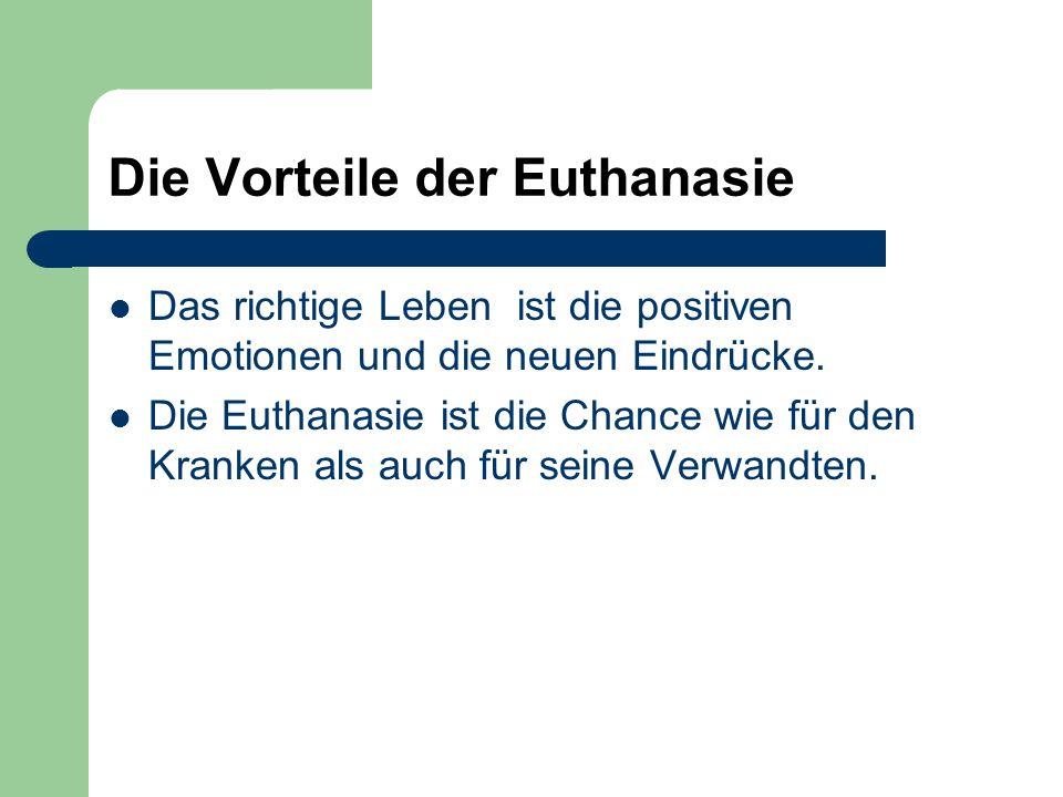 Die Vorteile der Euthanasie
