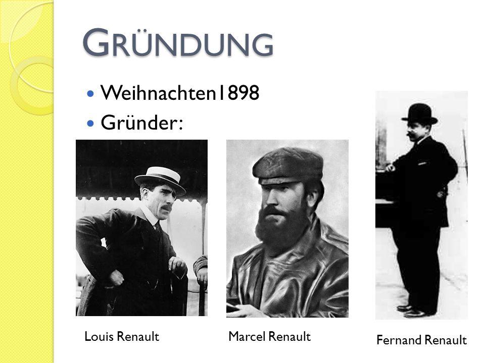 Gründung Weihnachten1898 Gründer: Louis Renault Marcel Renault