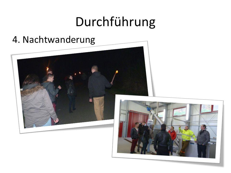 Durchführung 4. Nachtwanderung