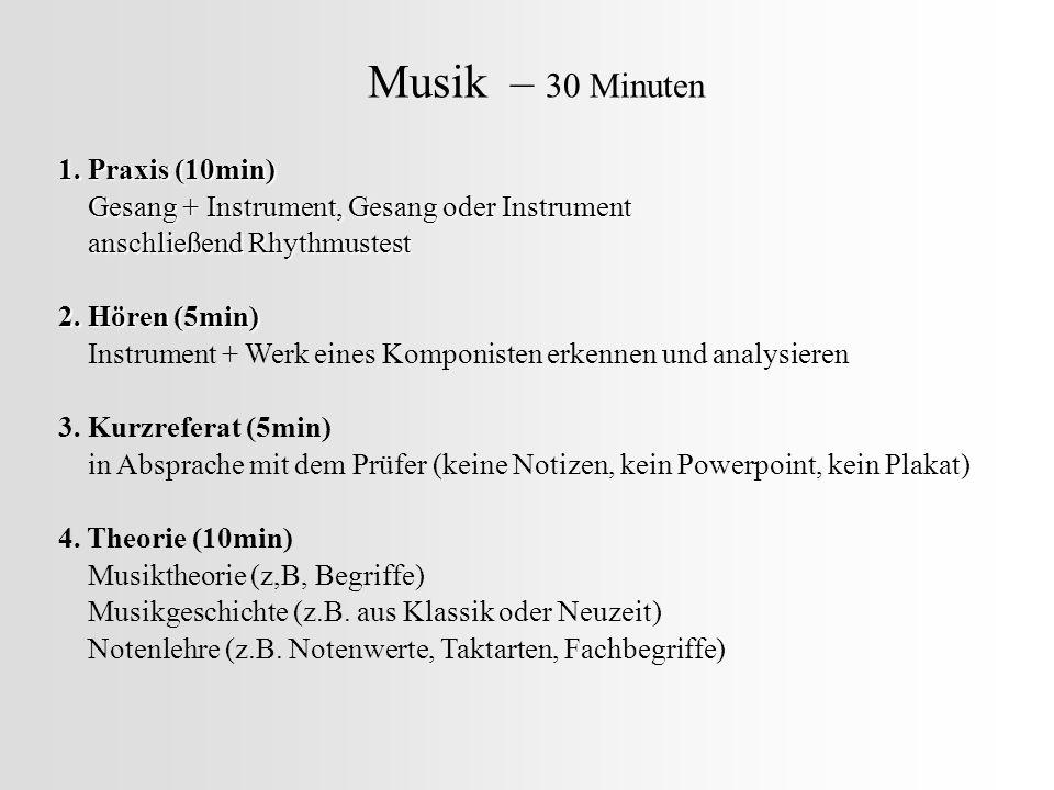 Musik – 30 Minuten 1. Praxis (10min)