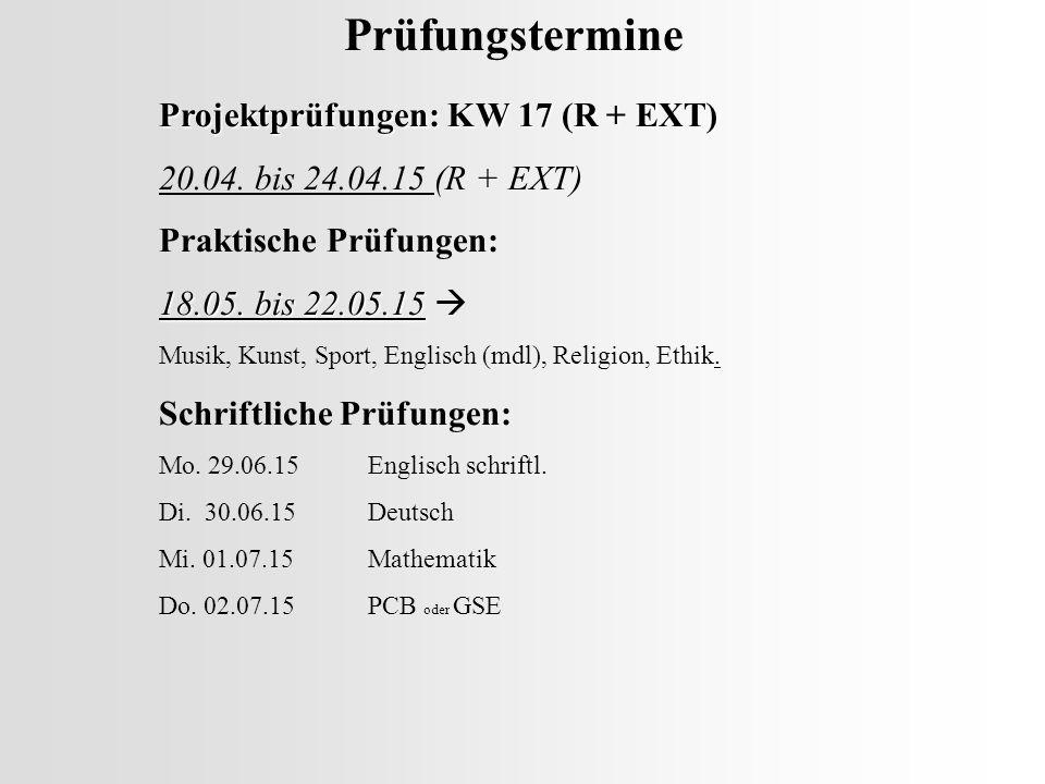 Prüfungstermine Projektprüfungen: KW 17 (R + EXT)
