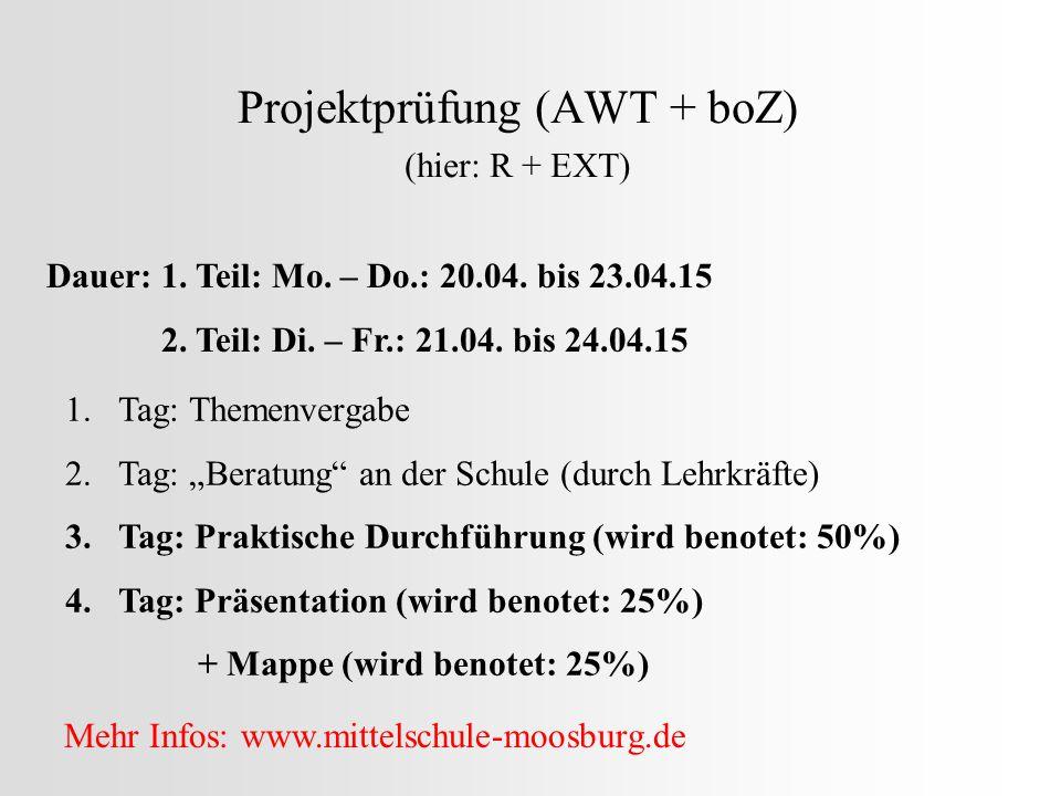 Projektprüfung (AWT + boZ) (hier: R + EXT)