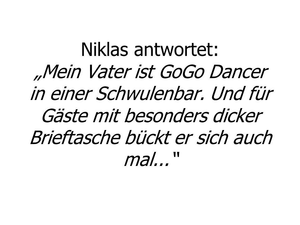 """Niklas antwortet: """"Mein Vater ist GoGo Dancer in einer Schwulenbar"""