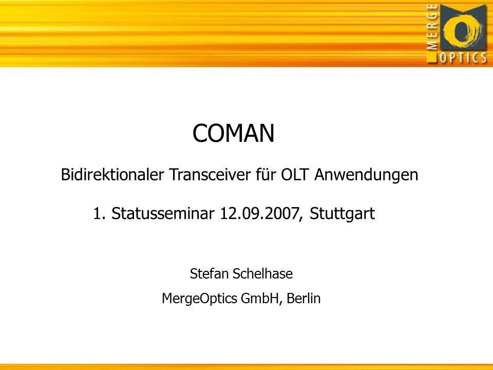COMAN Bidirektionaler Transceiver für OLT Anwendungen