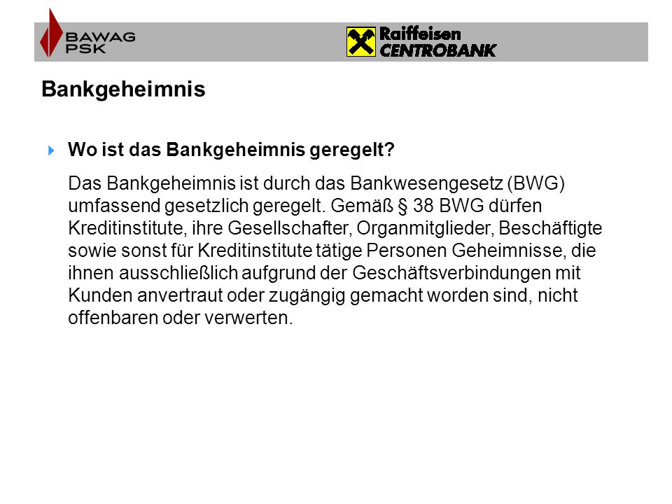 Bankgeheimnis Wo ist das Bankgeheimnis geregelt