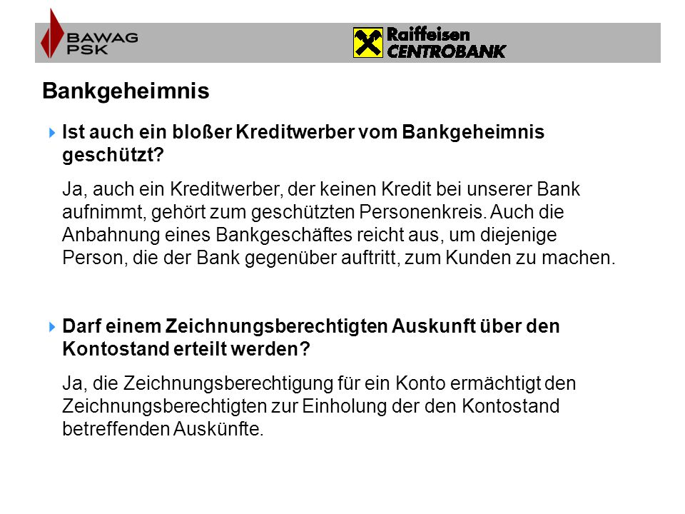 Bankgeheimnis Ist auch ein bloßer Kreditwerber vom Bankgeheimnis geschützt