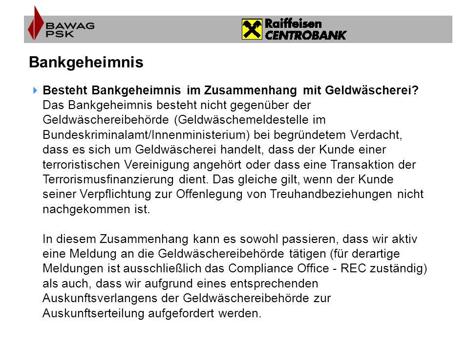 Bankgeheimnis Besteht Bankgeheimnis im Zusammenhang mit Geldwäscherei