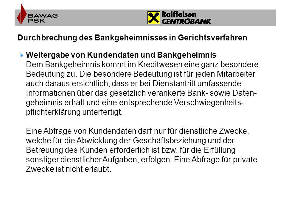 Durchbrechung des Bankgeheimnisses in Gerichtsverfahren