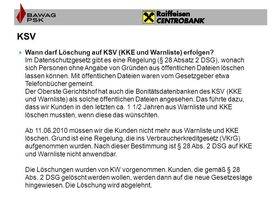 KSV Wann darf Löschung auf KSV (KKE und Warnliste) erfolgen