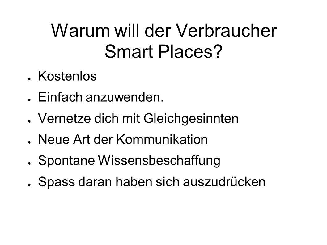 Warum will der Verbraucher Smart Places