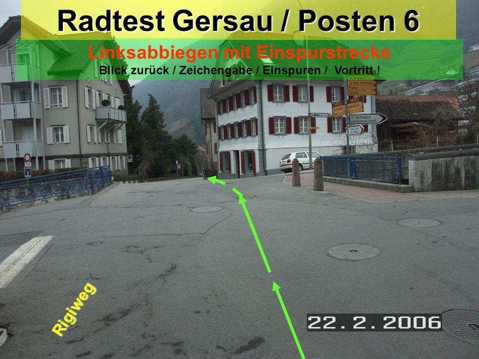 Radtest Gersau / Posten 6