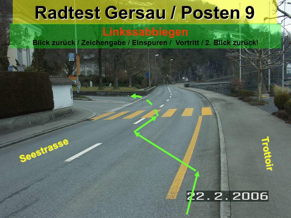 Radtest Gersau / Posten 9