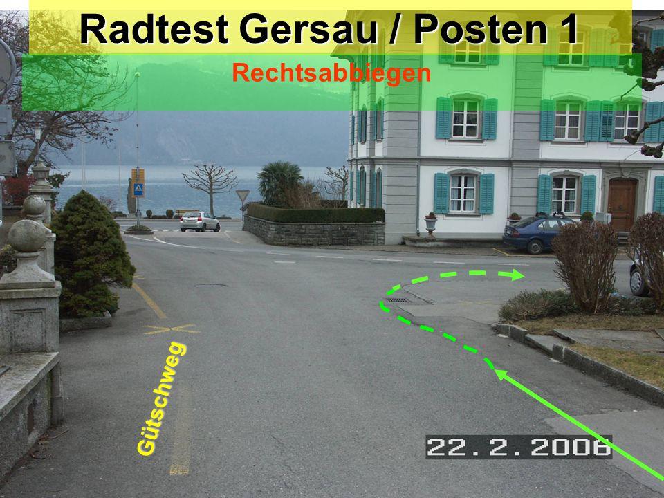 Radtest Gersau / Posten 1