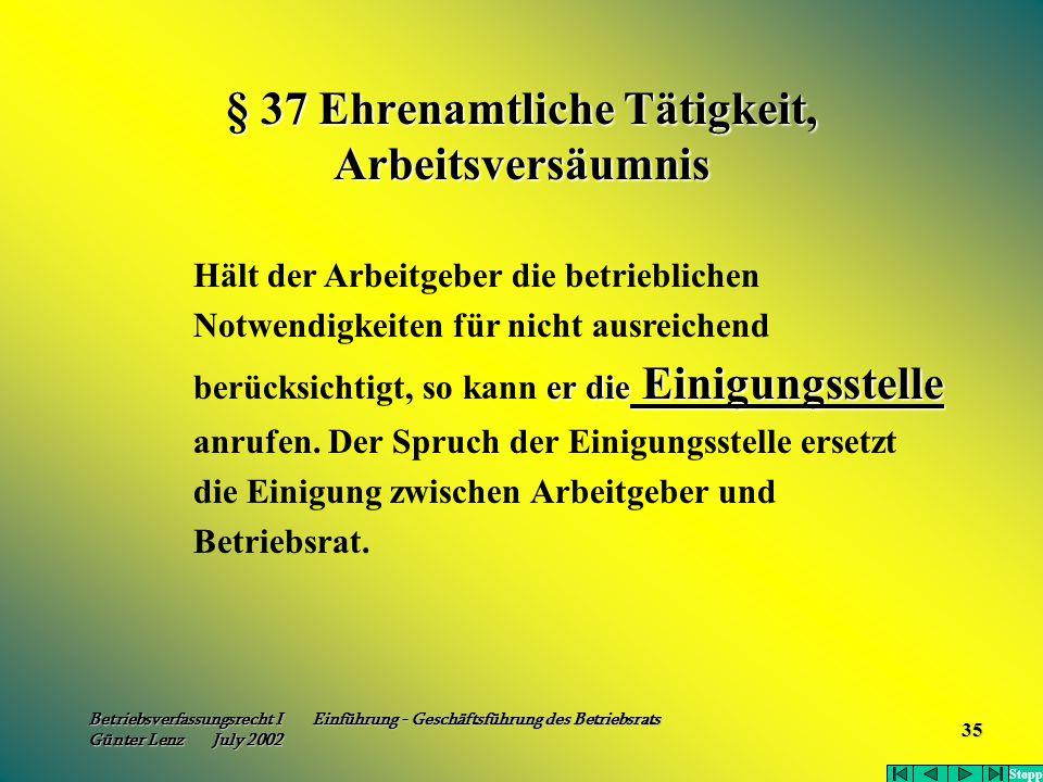 § 37 Ehrenamtliche Tätigkeit, Arbeitsversäumnis