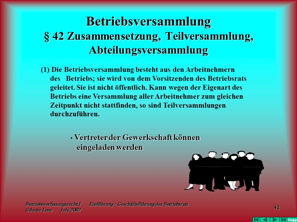 Betriebsversammlung § 42 Zusammensetzung, Teilversammlung, Abteilungsversammlung