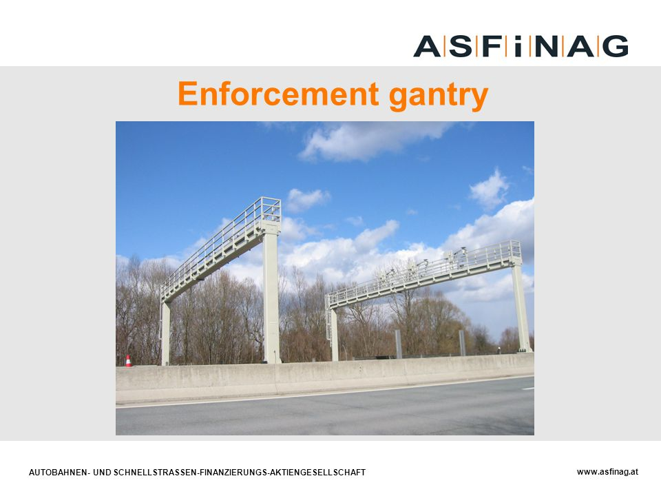 Enforcement gantry
