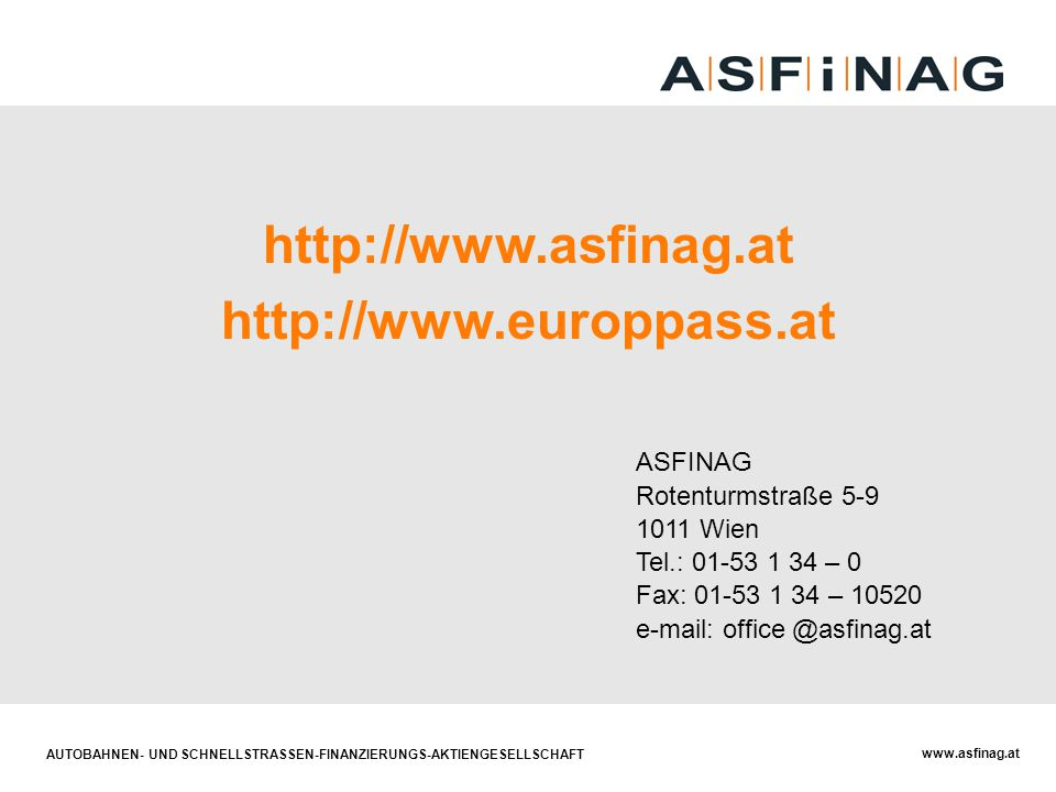 http://www.asfinag.at http://www.europpass.at