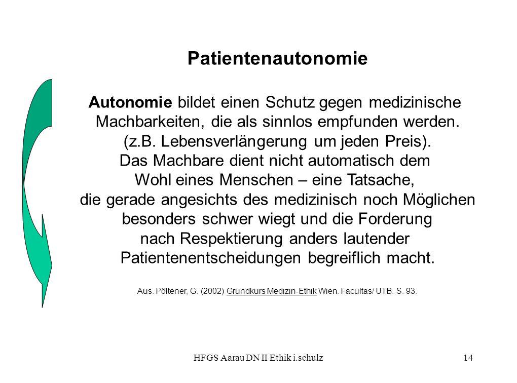 Patientenautonomie Autonomie bildet einen Schutz gegen medizinische
