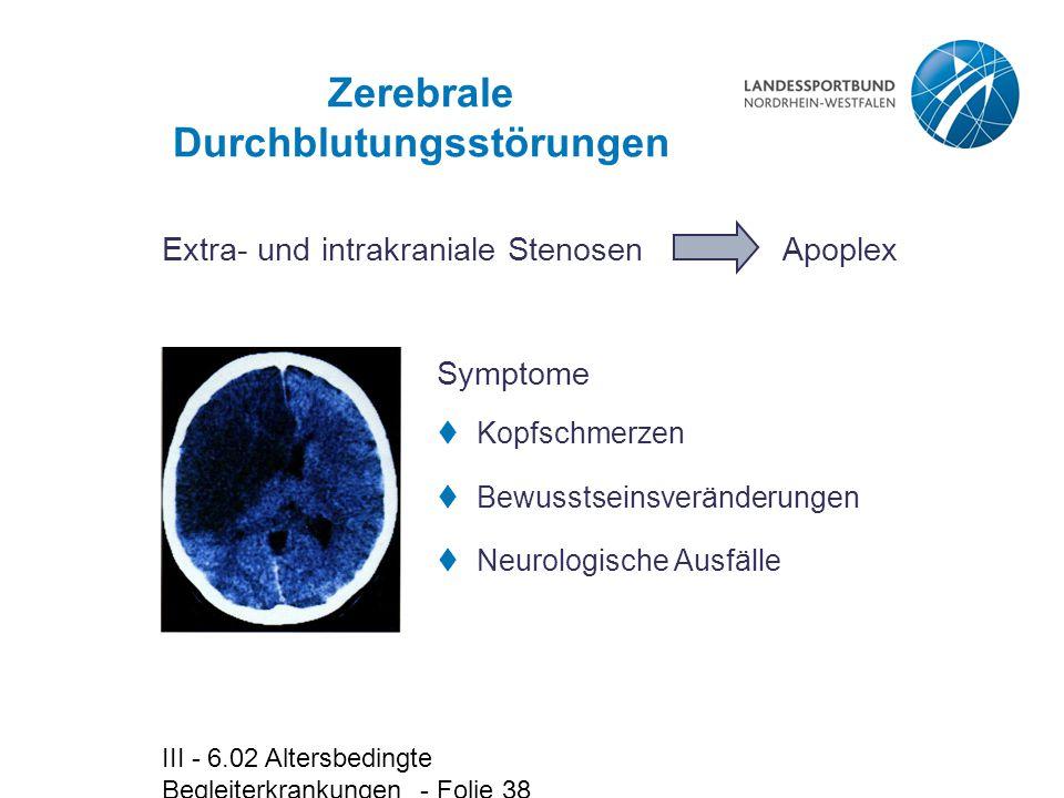 Zerebrale Durchblutungsstörungen