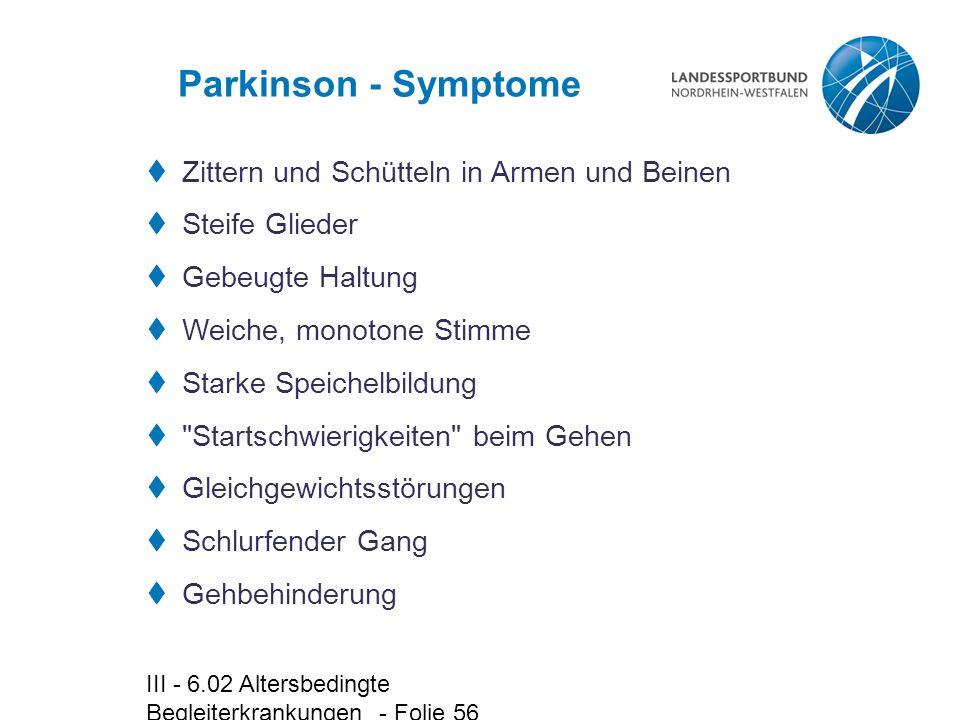 Parkinson - Symptome Zittern und Schütteln in Armen und Beinen